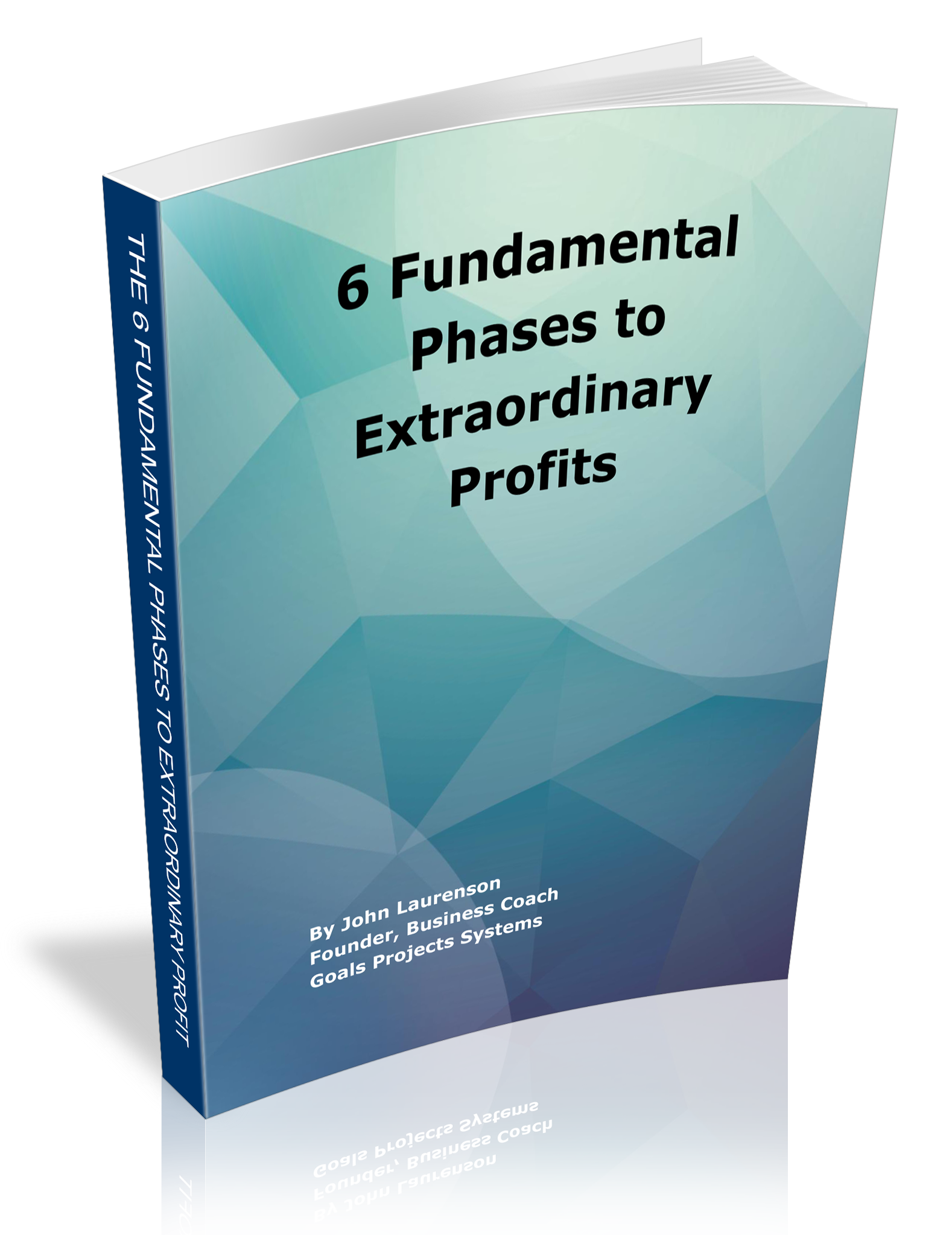 6 Fundamental Phases To Extraordinary Profit